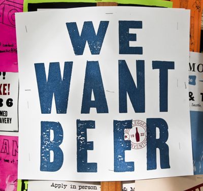 we want beer sign